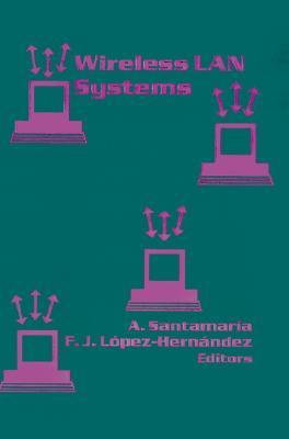 Wireless LAN Systems (Artech House Telecommunications Library)