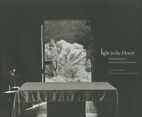 Image for Light in the Desert: Photographs from the Monastery of Christ in the Desert