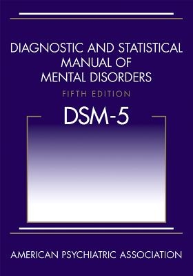 Image for Diagnostic and Statistical Manual of Mental Disorders, 5th Edition: DSM-5