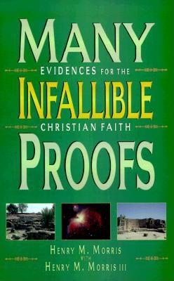 Image for Many Infallible Proofs: Evidences for the Christian Faith