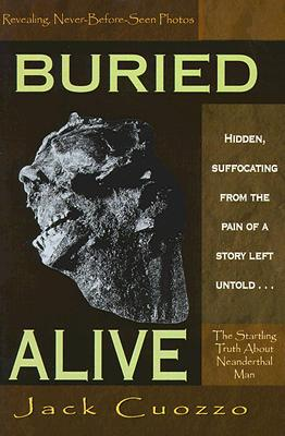 Image for Buried Alive: The Startling Truth About Neanderthal Man