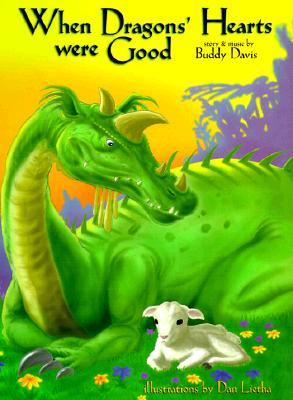 "When Dragons Hearts Were Good, ""DAVIS, BUDDY, LIETHA, DAN"""