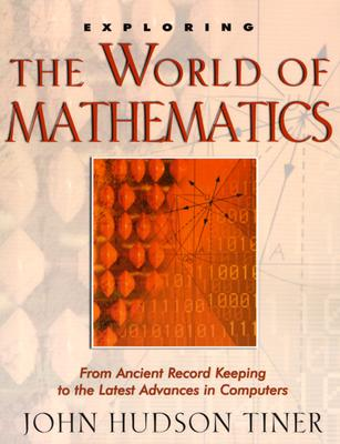 Image for Exploring the World of Mathematics (The Exploring)