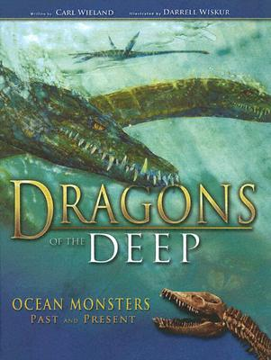 Image for Dragons of the Deep: Ocean Monsters Past and Present