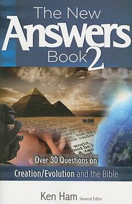 The New Answers Book, Volume II (Answer Book), Ken Ham, General Editor