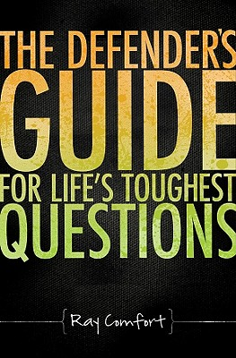 Image for Defender's Guide for Life's Toughest Questions