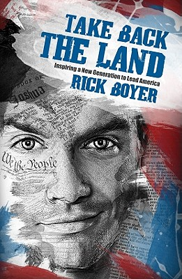 Image for Take Back the Land: Inspiring a New Generation to Lead America