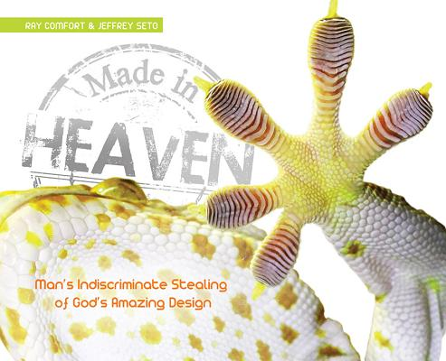 Made in Heaven, Ray Comfort; Jeffrey Seto