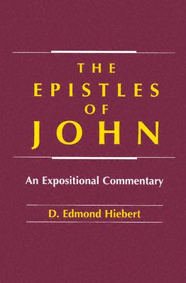 Image for The Epistles of John: An Expositional Commentary