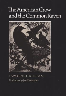Image for The American Crow & Common Raven (W. L. Moody Jr. Natural History Series)