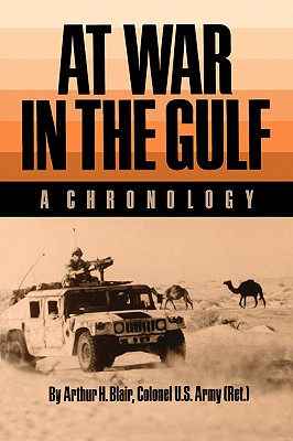Image for At War in the Gulf: A Chronology (Carolyn and Ernest Fay Series in)
