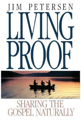 Image for Living Proof: Sharing the Gospel Naturally