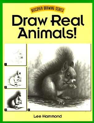 Image for Draw Real Animals! (Discover Drawing)