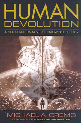 Image for Human Devolution: A Vedic Alternative to Darwin's Theory