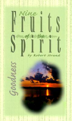 Image for Goodness (Nine Fruits of the Spirit)