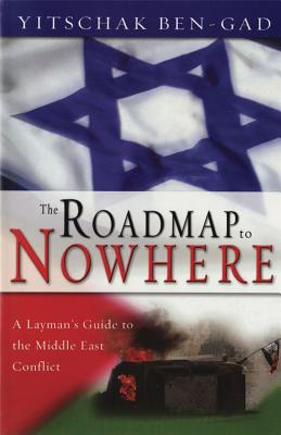 Image for Roadmap To Nowhere: A Layman's Guide to the Middle East Conflict