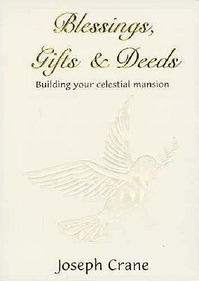Image for Blessings, Gifts & Deeds: Building Your Celestial Mansion