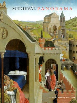 Image for Medieval Panorama (Getty Trust Publications: J. Paul Getty Museum)