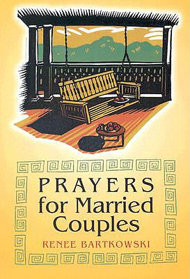 Prayers for Married Couples, Renee Bartkowski