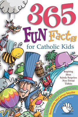 Image for 365 Fun Facts for Catholic Kids