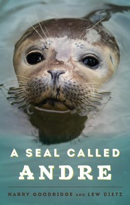 Image for A Seal Called Andre
