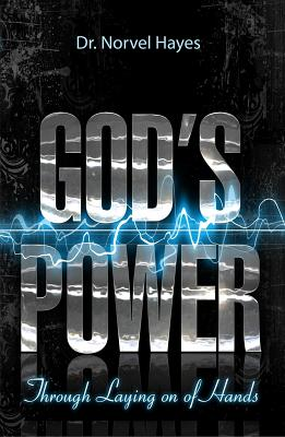 Image for God's Power Through the Laying on of Hands