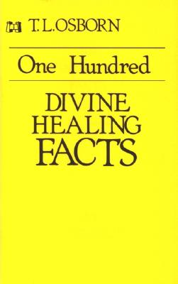Image for One Hundred Divine Healing Facts