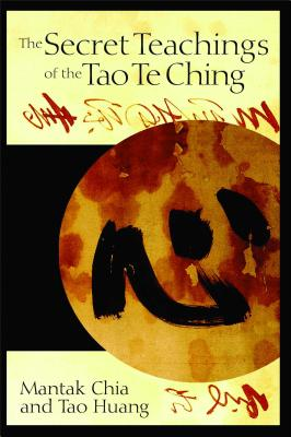 Image for The Secret Teachings of the Tao Te Ching