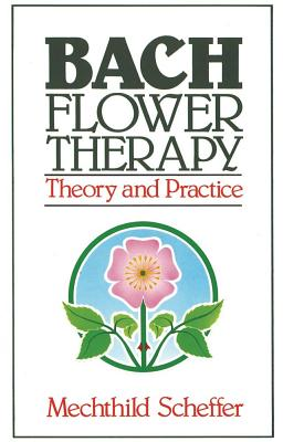 Image for Bach Flower Therapy - Theory and Practice