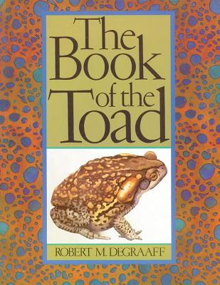 Image for BOOK OF THE TOAD : A NATURAL AND MAGICAL