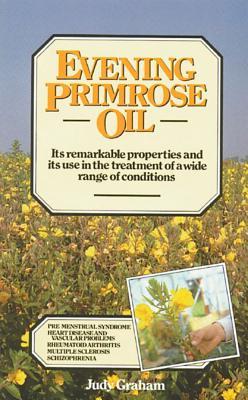 Evening Primrose Oil, Graham, Judy