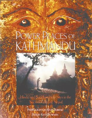 Image for Power Places of Kathmandu: Hindu and Buddhist Holy Sites in the Sacred Valley of Nepal