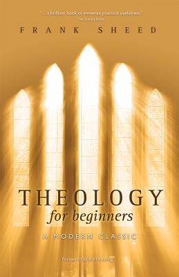 Theology for Beginners, Francis Joseph Sheed