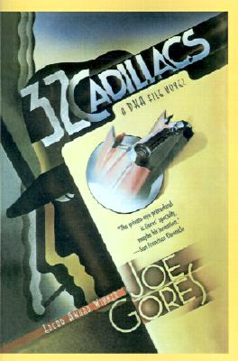 32 Cadillacs, a DKA File Novel, Gores, Joe