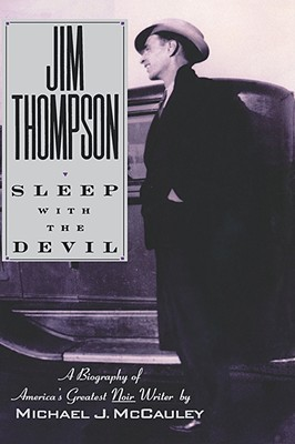 JIM THOMPSON : SLEEP WITH THE DEVIL, MICHAEL MCCAULEY