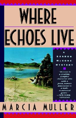 Where Echoes Live, Muller, Marcia