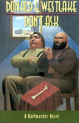 Image for Don't Ask (Dortmunder #8)