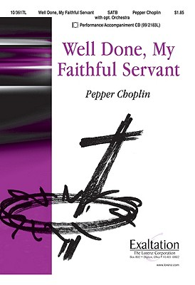 Image for Well Done, My Faithful Servant