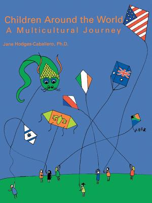 Image for Children Around the World: A Multicultural Journey