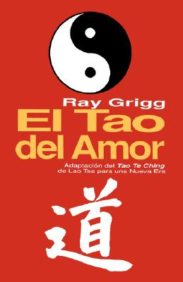 Image for El Tao del Amor (Spanish Edition)