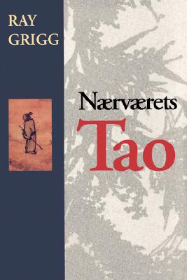 Image for Naervaerets Tao = The Tao of Being (Spanish Edition)