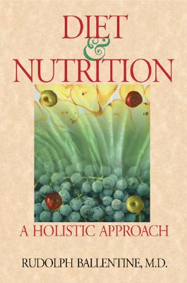 Image for DIET & NUTRITION A HOLISTIC APPROACH