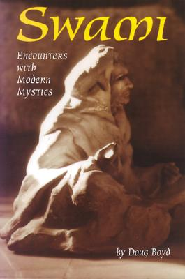 SWAMI  -  ENCOUNTERS WITH MODERN MYSTICS, BOYD, DOUG