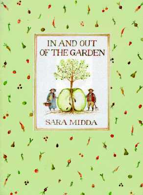 In and Out of the Garden, Sara Midda
