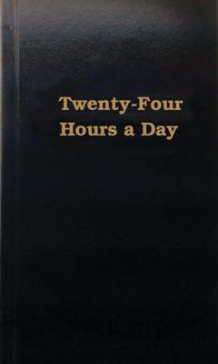Twenty-Four Hours a Day (Hazelden Education Materials), HAZELDEN MEDITATIONS