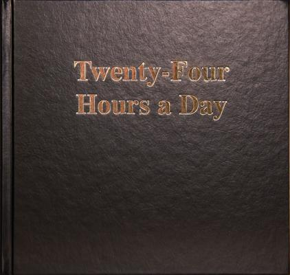 Twenty Four Hours a Day Larger Print, Anonymous