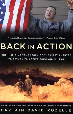 Image for Back In Action: An American Soldier's Story Of Courage, Faith And Fortitude