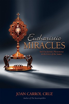 Eucharistic Miracles, JOAN CARROLL CRUZ