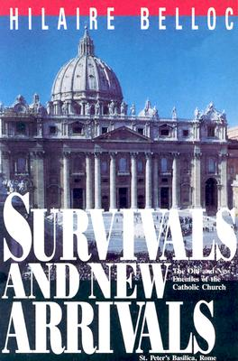 Image for Survivals and New Arrivals: Old and New Enemies of the Catholic Church