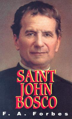 Image for St. John Bosco: The Friend of Youth